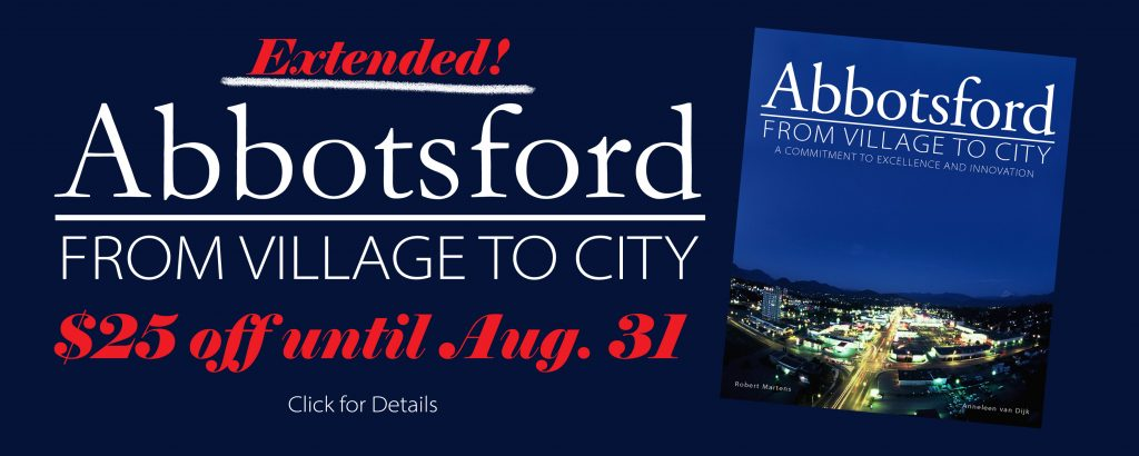 Abbotsford: From Village to City $25 off until Aug. 31