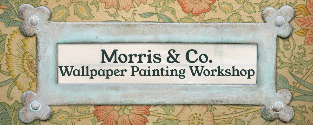 Morris & Co. Wallpaper Painting Workshop