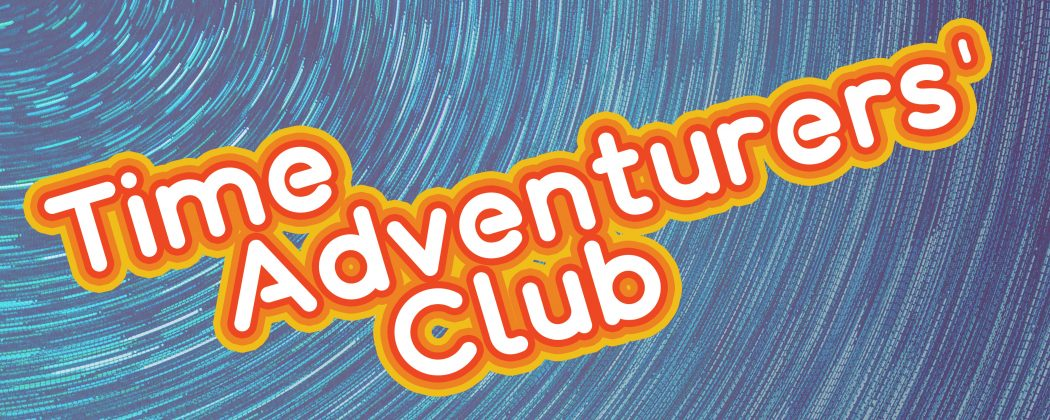 Time Adventurers' Club
