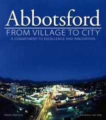 Abbotsford: Village To City Softcover
